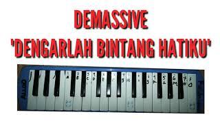Demassive(DENGARLAH BINTANG HATIKU) VERSI PIANIKA, NOT PIANIKA
