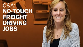 Truck driver Q&A with Schneider recruiters [Ep. 7] No-touch freight driving jobs