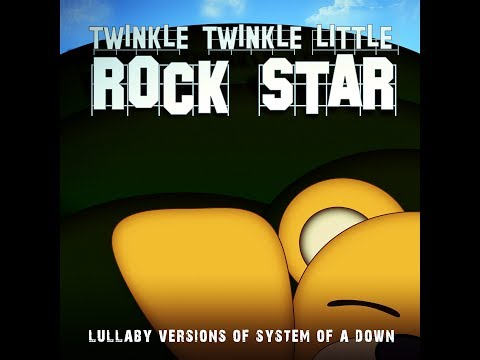 Lullaby Versions of System of a Down