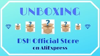 Did I find ANOTHER great AliExpress Store? - Unboxing - DSH Official Store