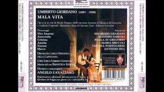 "Umberto Giordano ""Mala vita"" Opera in 3 Acts"