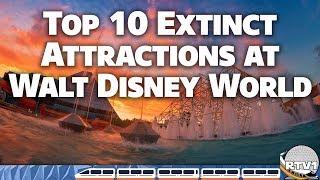 Top 10 Extinct (Closed) Attractions at Walt Disney World