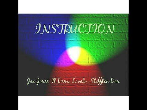 Instruction Lyrics - Jax Jones Ft Demi Lovato, Stefflon Don