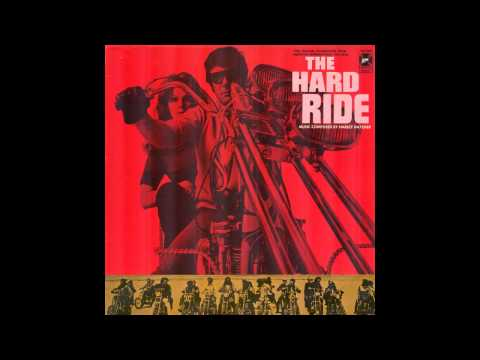 The Hard Ride Soundtrack - Official Version