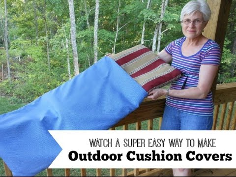 Easy Way to Make Outdoor Cushion Covers - YouTube