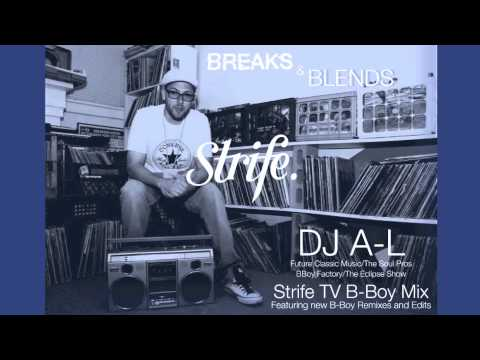 Strife Monthly Mix   Breaks and Blends   DJ A L