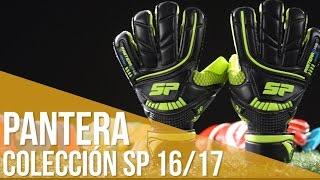 Review Guante SP  Pantera . Colección Next Generation 2016/17