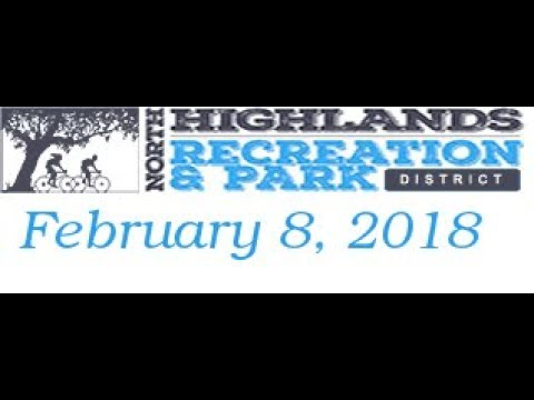 North Highlands recreation and Parks district meeting Feb 8 2018