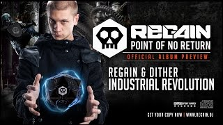 Regain & Dither - Industrial Revolution | Official Album Preview
