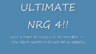 NEW.  ULTIMATE NRG 4    DISC 1 PART 4   !!!!!!!!