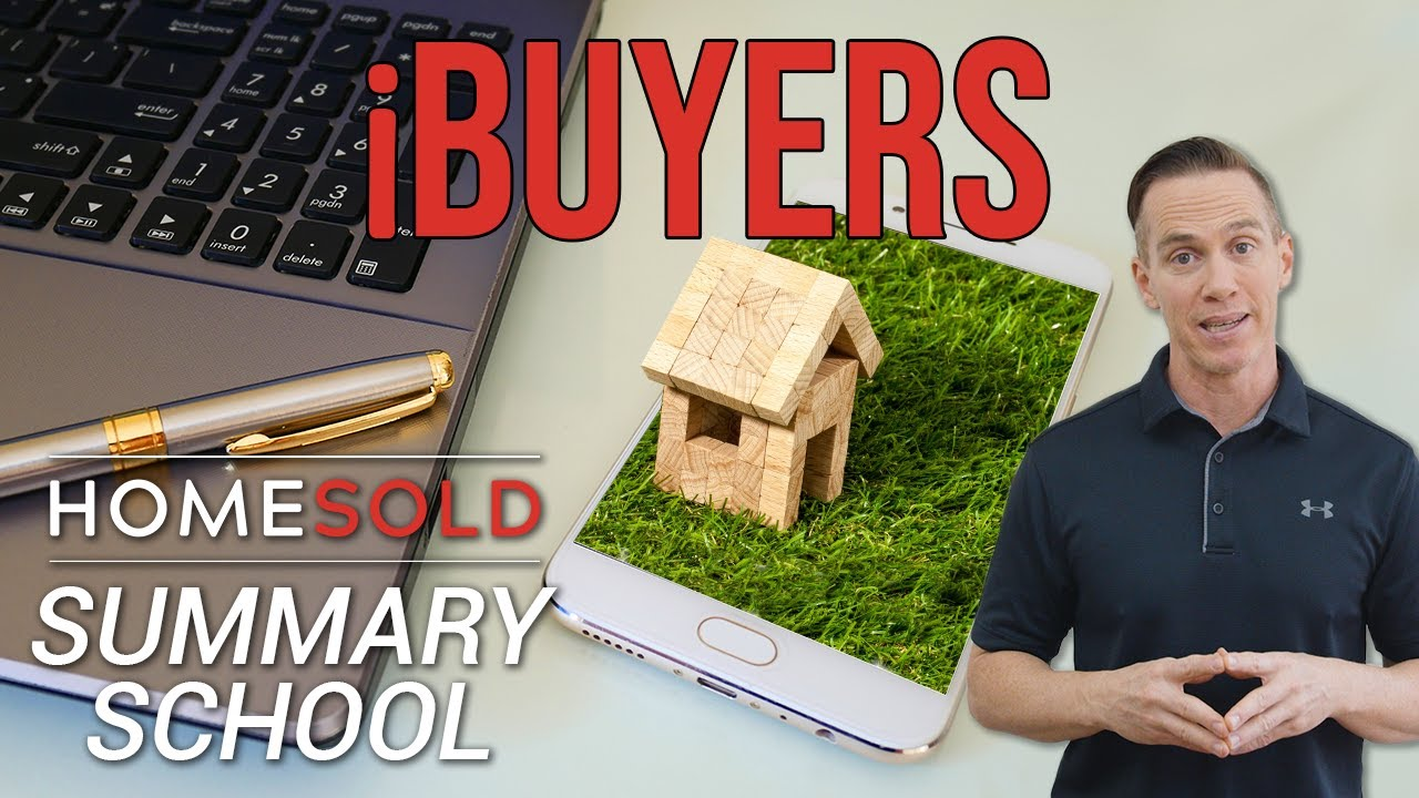 What is an iBuyer and how does it affect you? - HomeSold GA Summary School
