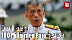 Das ist das dunkle Geheimnis hinter dem gewaltigen Vermögen von Thailand König Rama X