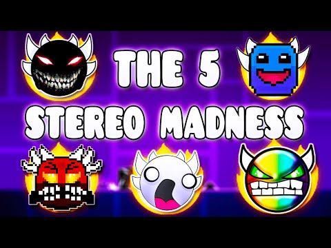 """""""THE 5 STEREO MADNESS"""" !!! - GEOMETRY DASH BETTER & RANDOM LEVELS"""
