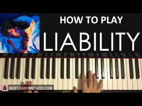 HOW TO PLAY - Lorde - Liability (Piano Tutorial Lesson)