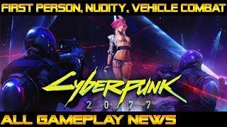 FIRST PERSON, NUDITY, VEHICLE COMBAT (DEMO) ALL RECENT GAMEPLAY NEWS E3 2018 : Cyberpunk 2077