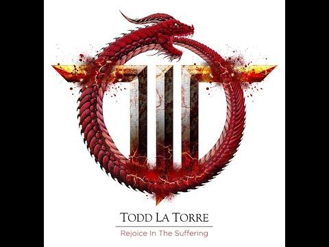 Queensrÿche's Todd La Torre new solo album  Rejoice In The Suffering details released!