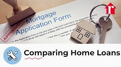 Compare Different Home Loans - Mortgage 101