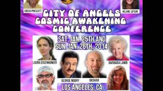 Jan. 25-26 2014 City Of Angels Cosmic Awakening Conference