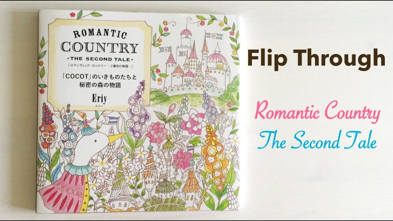 Flip Through: Romantic Country The Second Tale   Japanese