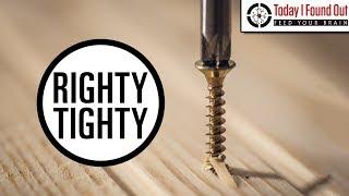 Why Do Screws Tighten Clockwise?