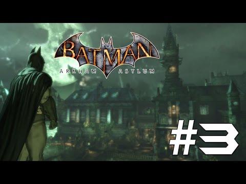Batman Arkham Asylum: Story Mode Playthrough Ep. 3 - Saving Commissioner Gordon!