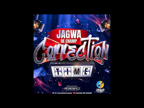 Jagwa De Champ - Correction Time (2018 Cropover)