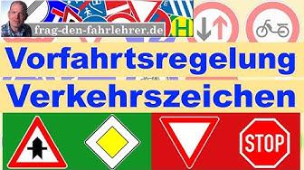 VORFAHRT ERKLÄRT - VERKEHRSZEICHEN - SCHILDER - THEORIE LERNEN FÜR DIE FAHRSCHULE