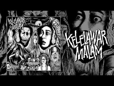KELELAWAR MALAM - Jalan Gelap CD 2017 @LICMEDIA