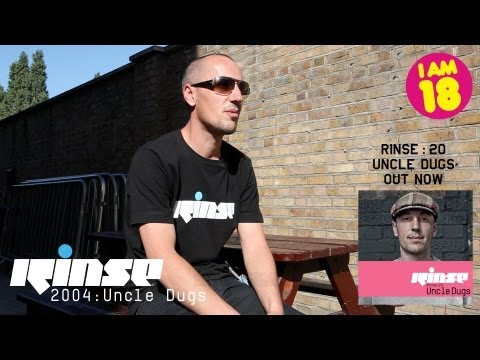18 Years of Rinse | 2004 : Uncle Dugs