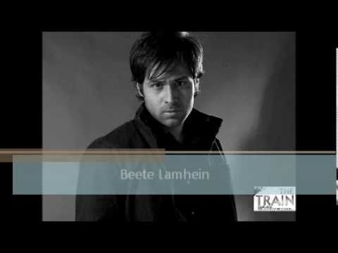beete lamhein Full song (The train)