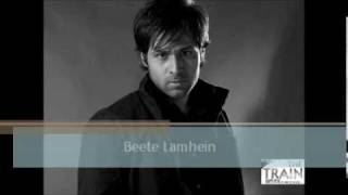 Beete Lamhein Full Song The Train