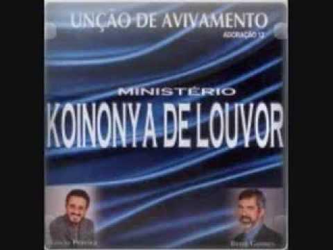 Ministério Koinonya de Louvor - Dá-me uma nova canção