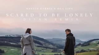 Martin Garrix & Dua Lipa - Scared To Be Lonely (DJ3AN Remix)