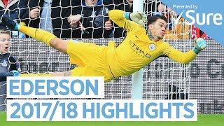 Ederson | incredible debut season | best of 2017/18