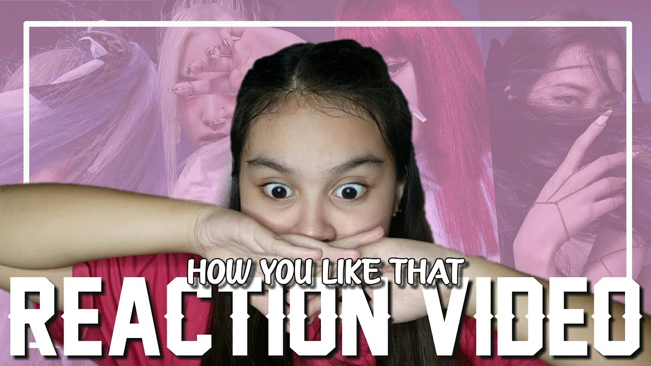 BLACKPINK - 'How You Like That' M/V REACTION (THEY NAILED IT!!!!!) |Philippines|| Ashanti Segunial