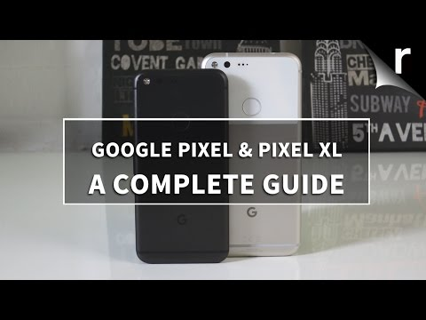 google-pixel-and-pixel-xl:-a-complete-guide