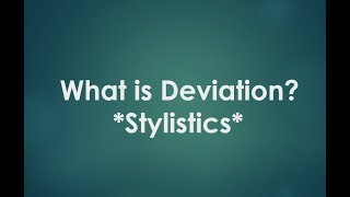 What is Deviation ?