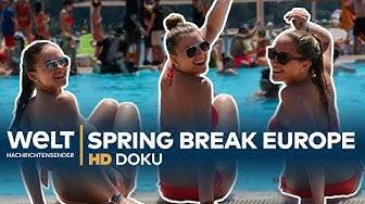 Spring Break Europe - Feiern bis zum Umfallen | HD Doku