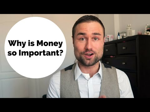 Why is Money So Important?