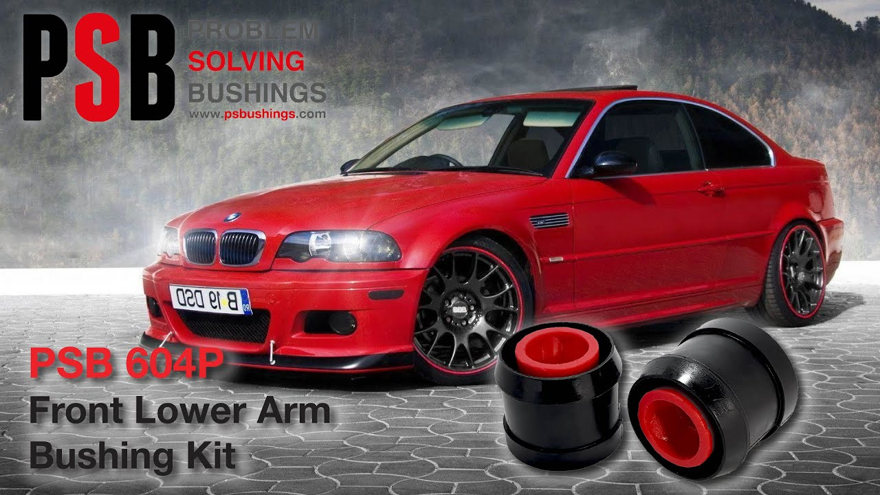 BMW 320I 2016 >> BMW 3 Series E46 Front Lower Arm Bushing - PSB 604P - YouTube