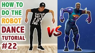 How To Do The Robot In Real Life (Fortnite Dance Tutorial #22) | Learn How To Dance