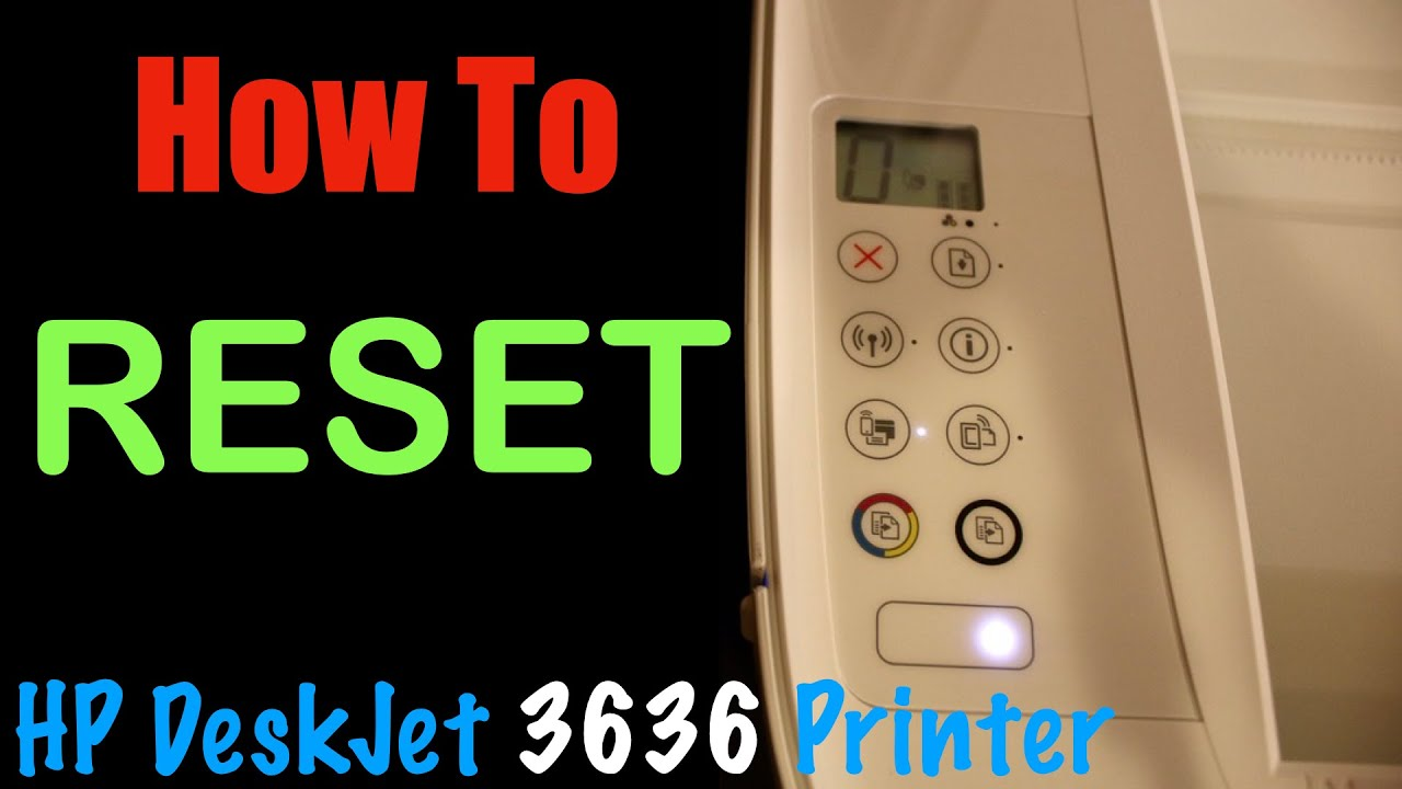 How to RESET HP DeskJet 26 All-in-one Printer ?