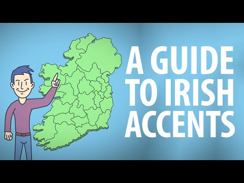 Guide to Irish Accents