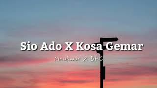 Download Sio Ado X Ko Sa Gemar (Lyrics) 🎵