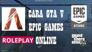 Cara Roleplay Gta V Epic Games Roleplay Five M || Tutorial Gta 5 Online Epic Games Store  Indonesia