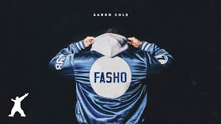 Aaron Cole - FASHO (Official Audio Video)