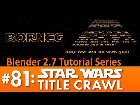 Blender 2.7 Tutorial #81: Star Wars Title Crawl