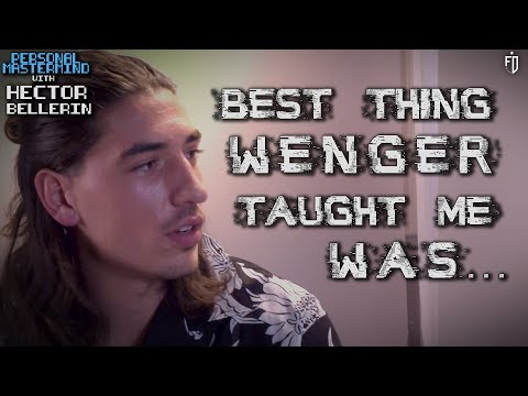 The Best Advice Arsene Wenger Ever Gave Me Was... | Ft. Hector Bellerin | #PersonalMastermind