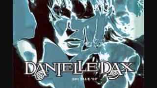 Danielle Dax ~ Big Blue 82