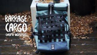 Chrome Barrage Cargo - J'aimerais que tous les sacs soient comme lui